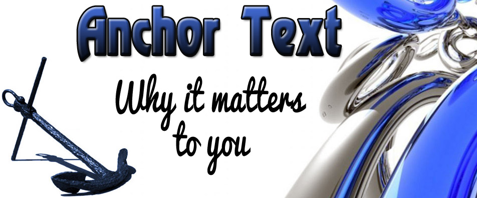 Anchor Text – What it Means To You