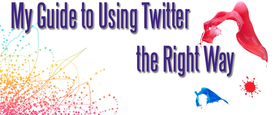A guide to using Twitter the right way